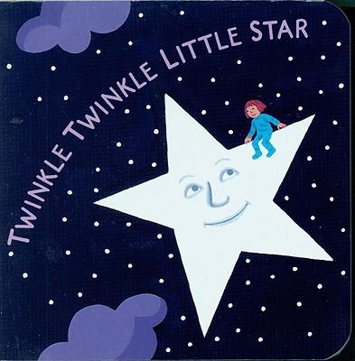 Twinkle Twinkle Little Star By Taylor, Jane/ Winter, Jeanette/ Winter, Jeanette (ILT)