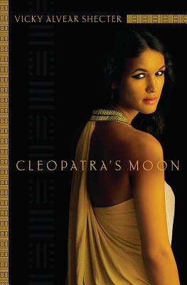 Cleopatra's Moon By Shecter, Vicky Alvear